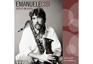 Emanuele Cisi - Where Or When - (CD)