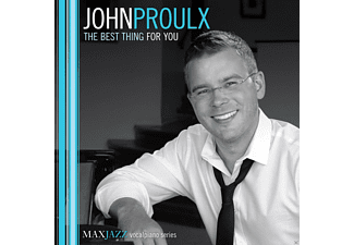 John Proulx - The Best Thing For You - (CD)