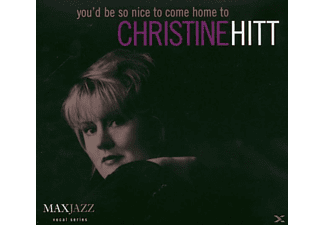 Christine Hitt - You'd Be So Nice To Come Home To - (CD)