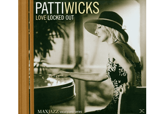 Patti Wicks - Love Locked Out - (CD)