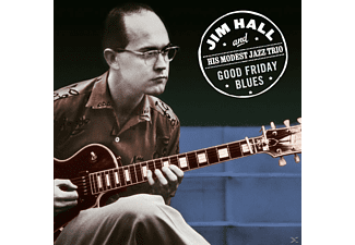 Jim & Modest Jazz Trio Hall - Good Friday Blues - (CD)