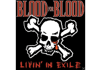 Blood For Blood - Livin' In Exile - (Vinyl)