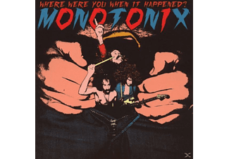 Monotonix - Where Were You When It Happened? - (CD)