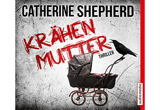 Catherine Shepherd - Krähenmutter [Krimi/Thriller, MP3-CD]