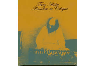 Terry Riley - Rainbow In Cologne - (CD)