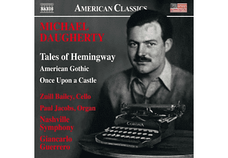 Zuill Bailey - Tales Of Hemingway, American Gothic & Once Upon A Castle - (CD)