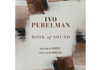 Ivo Perelman / Matthew Shipp / William Parker - Book Of Sound - (CD)