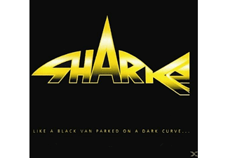 The Sharks - Like A Black Van Parked On A Dark Curve - (CD)
