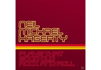 Neil Michael Hagerty - Plays That Good Old Rock And Roll - (CD)