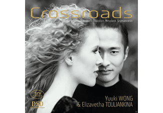 Yuuki Wong / ElizavethaTouliankina - Crossroads-A journey from Strauss to Szymanowski - (SACD Hybrid)