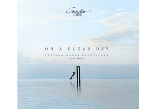 Claudia Maria Racovicean - On a Clear Day-Klavierwerke zw.Romantik & Avant - (CD)
