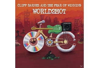 Cliff Barnes And The Fear Of Winning - World2Hot - (CD)