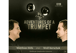 Wolf & Höfs Matthias Kerschek - Adventures of a Trumpet - (CD)