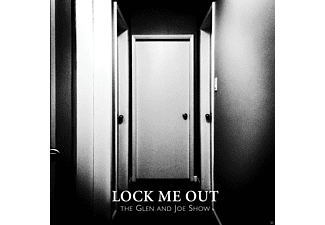 Glen & Joe Show - 7-LOCK ME OUT [Vinyl]