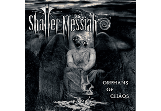 Shatter Messiah - Orphans Of Chaos [CD]