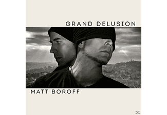 Matt Boroff - Grand Delusion - (CD)