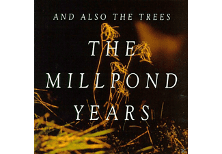 And Also The Trees - The Millpond Years - (CD)