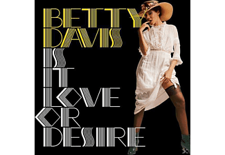 Betty Davis - Is It Love Or Desire [CD]