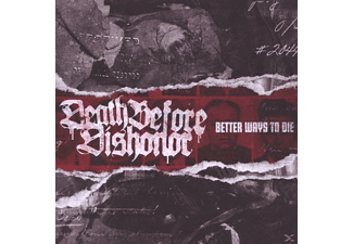 Death Before Dishonor - Better Ways To Die - (CD)
