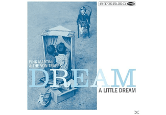 Pink Martini & The Von Trapps - Dream A Little Dream [LP + Download]