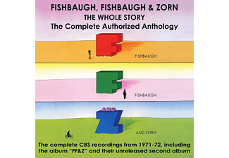 Fishbaugh, Fishbaugh & Zorn - The Whole Story: The Complete Authorised Anthology - (CD)