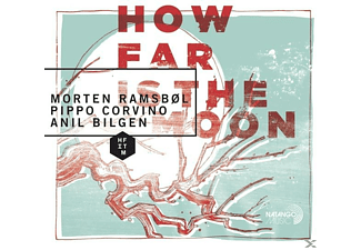 Morten Ramsbol, Pippo Corvino, Anil Bilgen - How Far is the Moon - (CD)