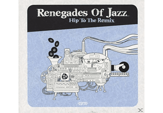 Renegades Of Jazz - Hip To The Remix [CD]