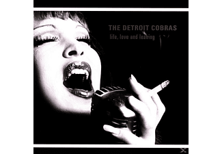 The Detroit Cobras - Life,Love And Leaving - (Vinyl)