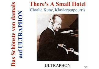 Kunz Charlie - There's A Small Hotel-Pianopotpourris - (CD)