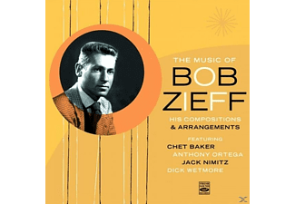 WETMORE,DICK/BAKER,CHET/ORTEGA,ANTHONY/+ - The Music Of Bob Zieff - (CD)