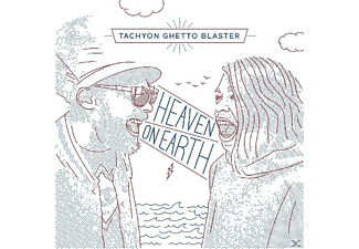 Tachyon Ghetto Blaster - Heaven On Earth - (CD)