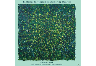 Carolina Eyck - Fantasias For Theremin & String Quartet - (Vinyl)