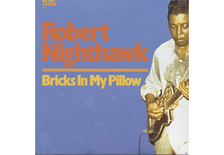 Robert Nighthawk - Bricks In My Pillow - (Vinyl)