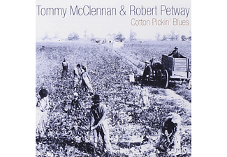 Tommy McClennan, Robert Petway - Cotton Pickin' Blues - (CD)