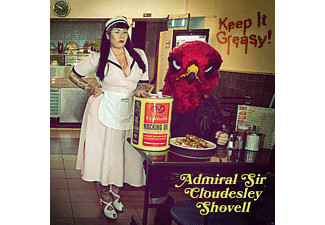 Admiral Sir Cloudesley Shovell - Keep It Greasy! (180g Vinyl,Black) [Vinyl]