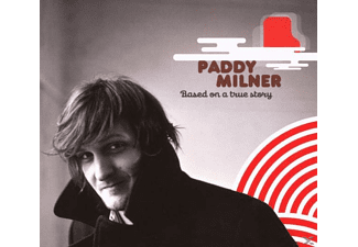 Paddy Milner - Based On A True Story - (CD)