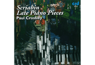 Paul Crossley - Scriabin Late Piano Music - (CD)