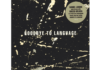Daniel Lanois - Goodbye To Language [CD]