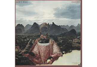 Soft Kill - Choke [CD]