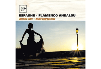 André Charbonneau - Spain Flamenco Andalou [CD]