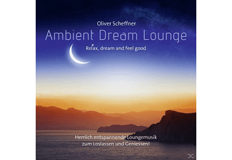 Oliver Scheffner - Ambient Dream Lounge - (CD)