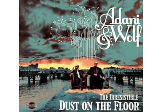 Adani & Wolf - The irresistable dust on the floor - (CD)