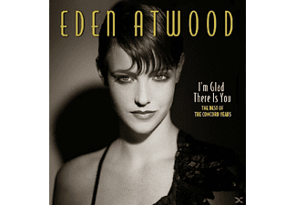 Atwood Eden - I'm Glad There Is You - (CD)