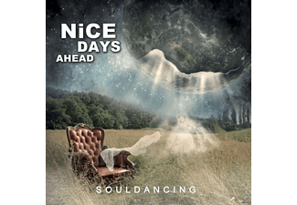 Nice Days Ahead - Souldancing - (CD)