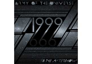 Army Of The Universe - 1999 & The Aftershow [CD]