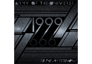 Army Of The Universe - 1999 & The Aftershow - (CD)
