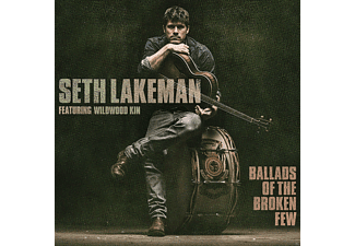 Seth Lakeman, Wildwood Kin - BALLADS OF A BROKEN FEW - (CD)