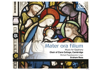 Choir Of Clare College Cambridge, Graham Ross - Mater Ora Filium - (CD)