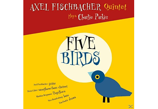 Axel Quintet Fischbacher - Five Birds - (CD)