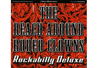 The Reach Around Rodeo Clowns - Rockabilly Deluxe - (CD)